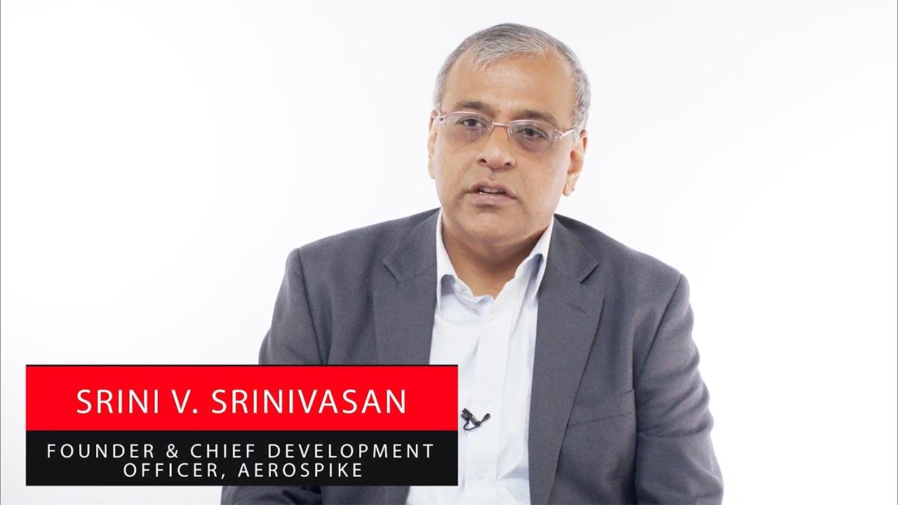 Aerospike: Vision - Srini Srinivasan
