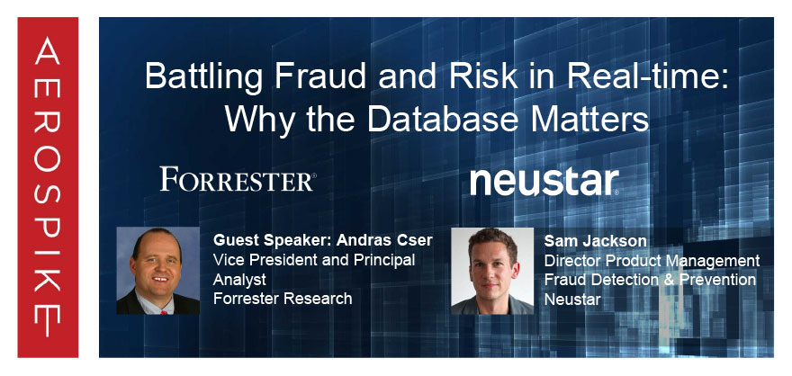Battling Fraud and Risk in Real-time: Why the Database Matters