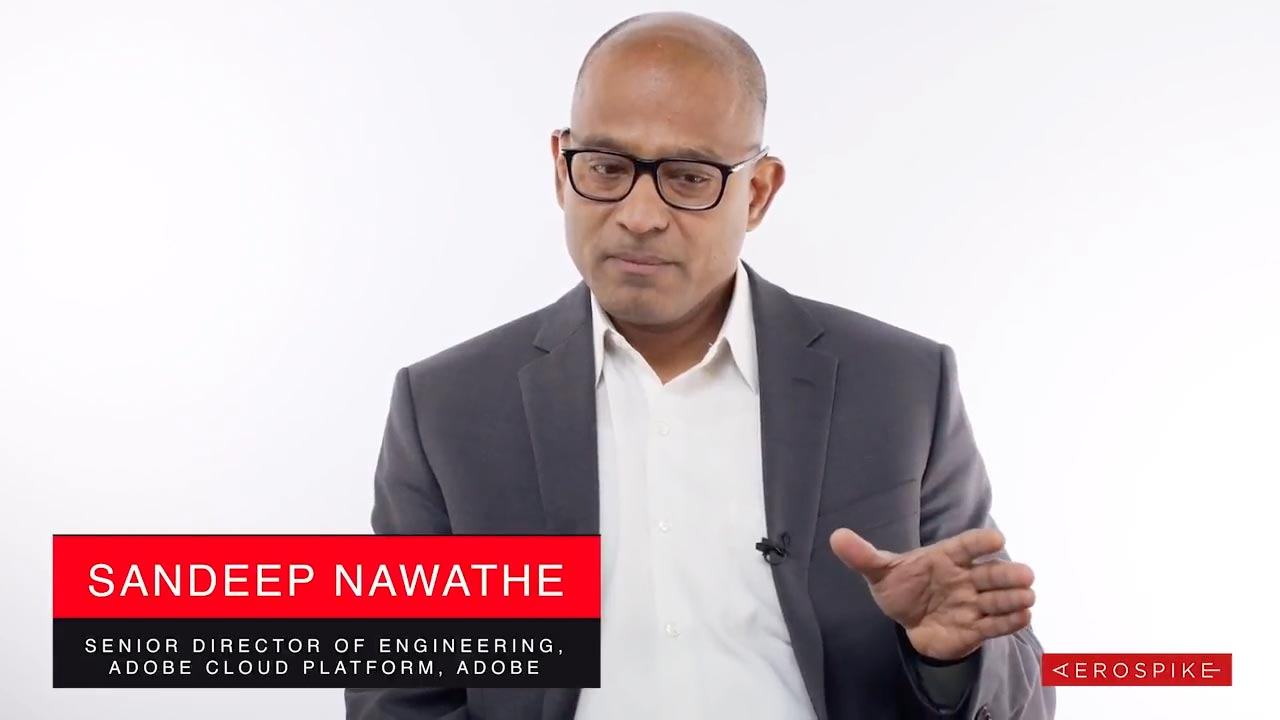 Customer Story - Adobe - Sandeep Nawathe