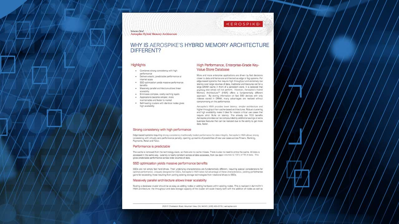 Why Is Aerospike's Hybrid Memory Architecture Different?
