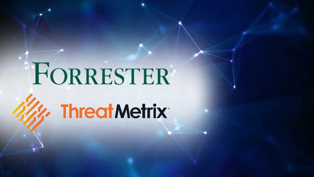 ThreatMetrix Forrester