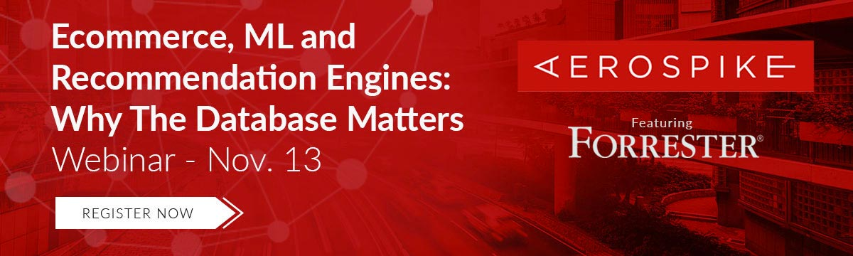 Webinar: Ecommerce, ML and Recommendation Engines: Why The Database Matters