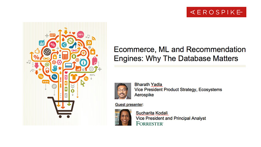 Ecommerce, ML and Recommendation Engines: Why The Database Matters - Webinar