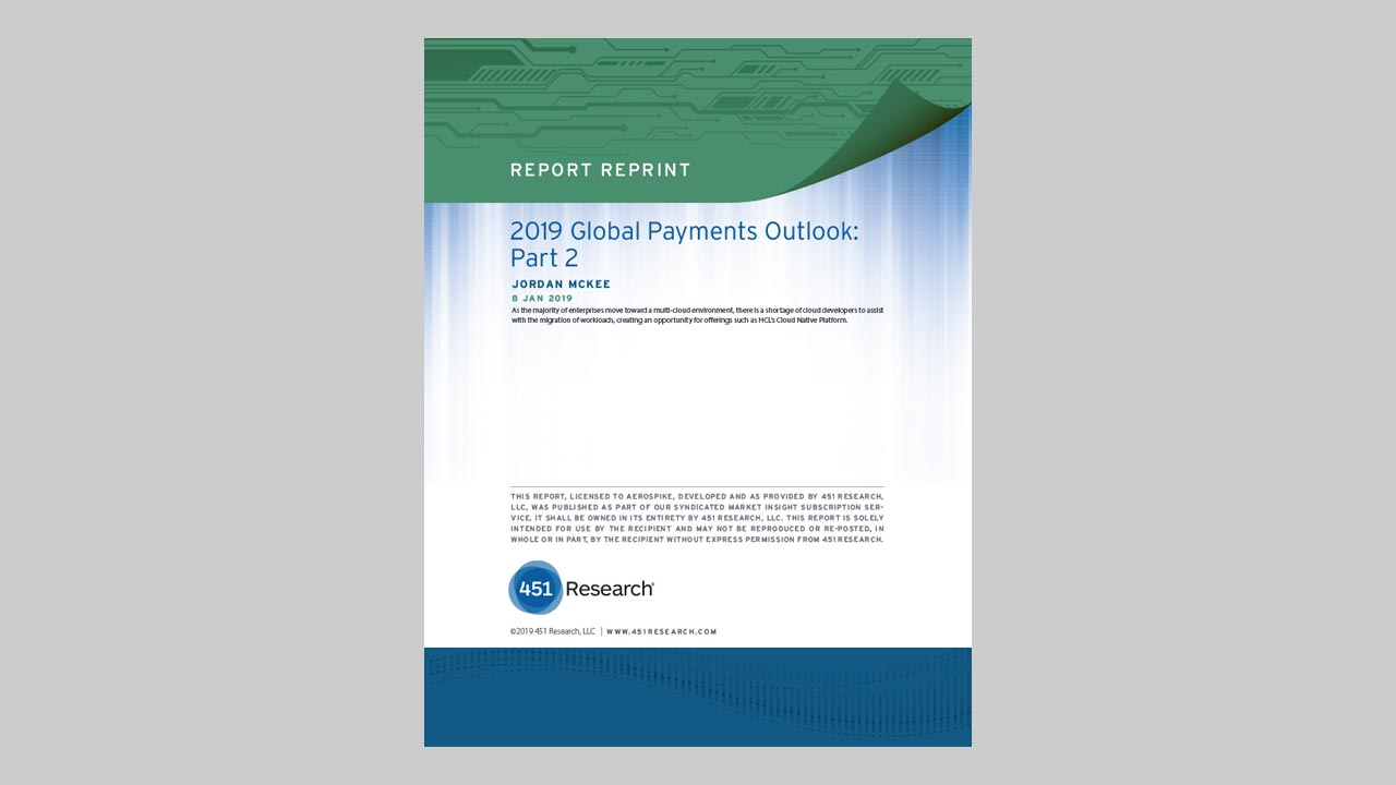 451 Research: 2019 Global Payments Outlook: Part 1