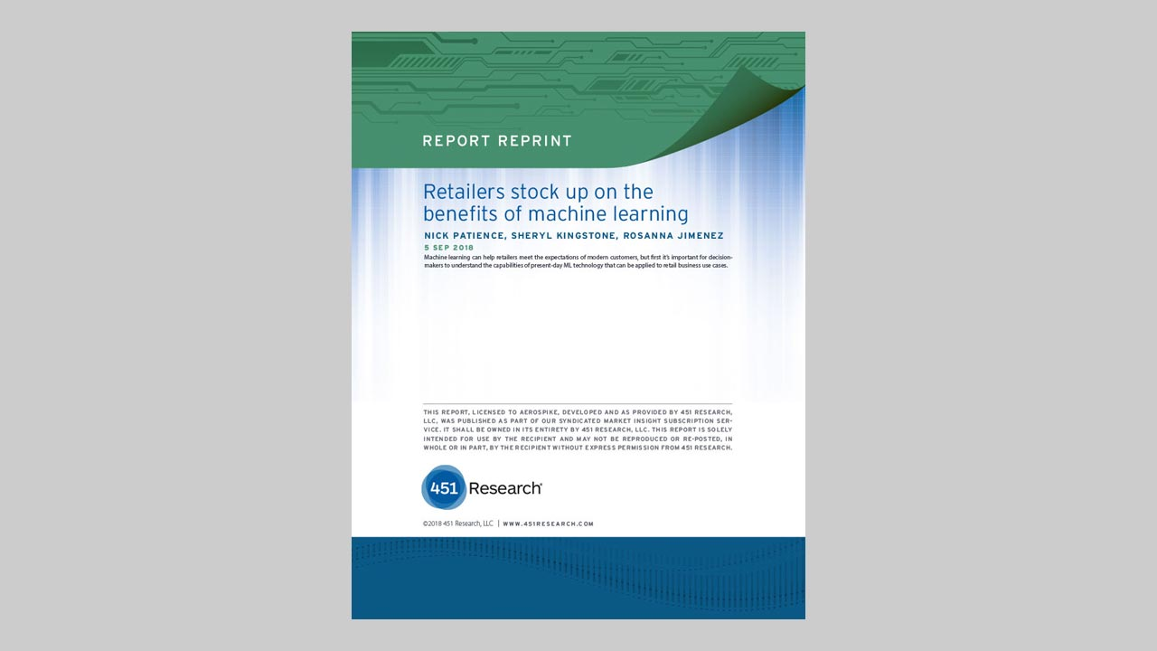 451 Research Report: Retailers Stock Up on the Benefits of Machine Learning