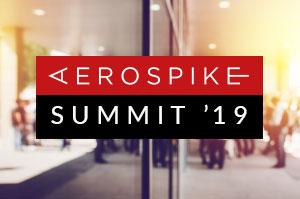 Aerospike Summit '19