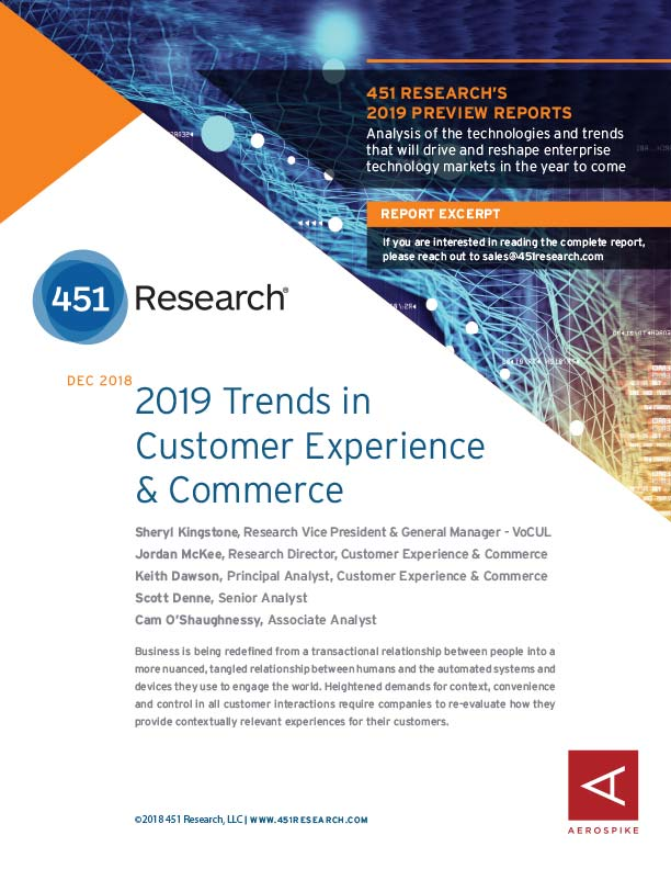 451 Research: 2019 Trends in Customer Experience and Commerce