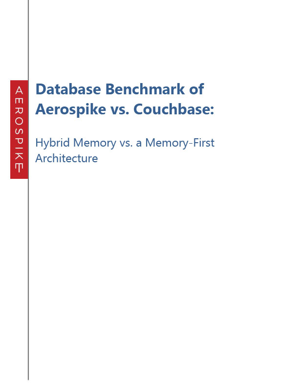 Database Benchmark of Aerospike vs. Couchbase