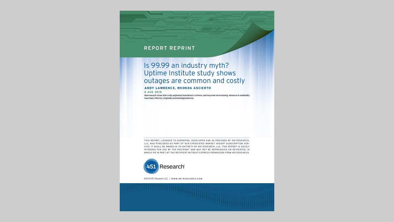 Is 99.99 an industry myth? Uptime Institute study shows outages are common and costly