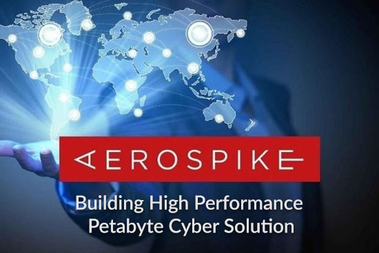 Aerospike @ Cybereason: Building High Performance Petabyte Cyber Solution