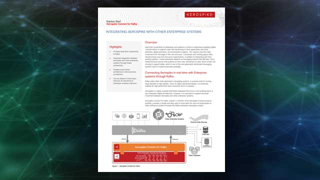 Aerospike Connect for Kafka Solution Brief