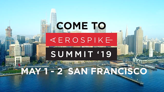 Come to Aerospike Summit '19