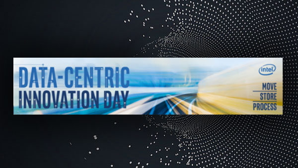 Intel Data-Centric Innovation Day webcast
