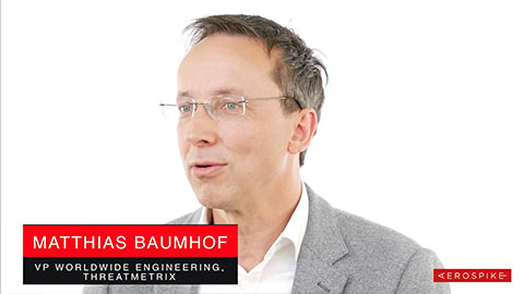 Customer Story - Threatmetrix - Matthias Baumhof