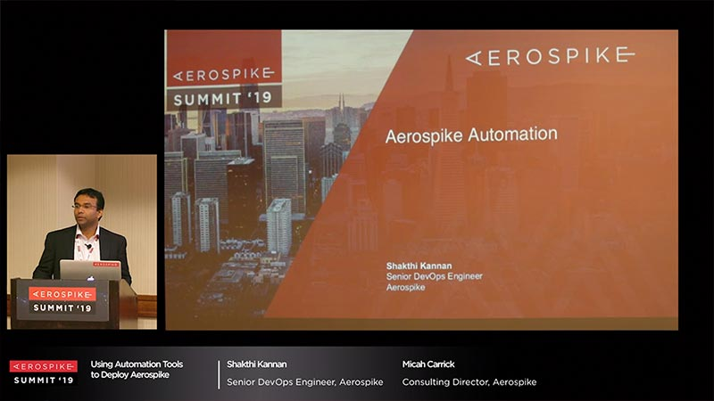 Summit '19 - Aerospike: Automation Tools