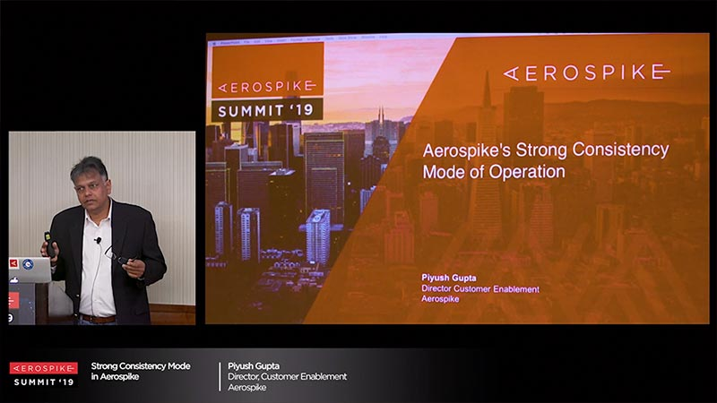 Summit '19 - Aerospike: Strong Consistency
