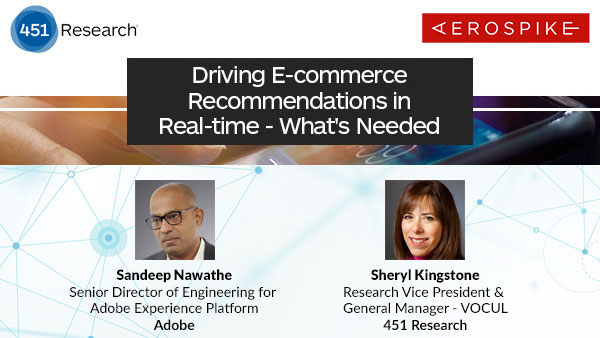 Webinar: Driving E-Commerce Recommendations in Real-time - What's Needed