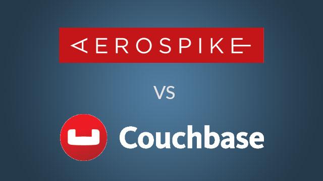 Aerospike vs Couchbase