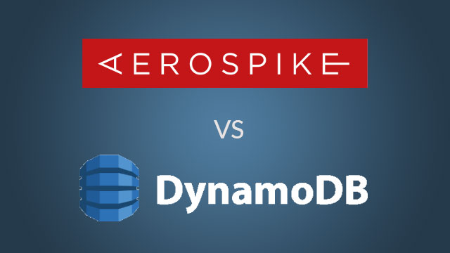 Aerospike vs DynamoDB