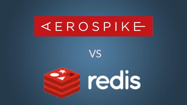 Aerospike vs Redis