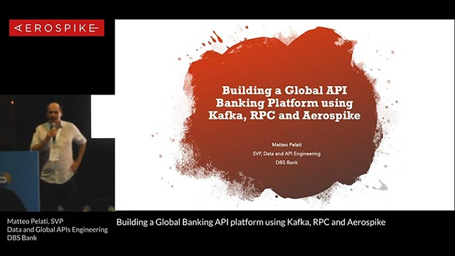 Building a Global Banking API platform using Kafka, RPC and Aerospike