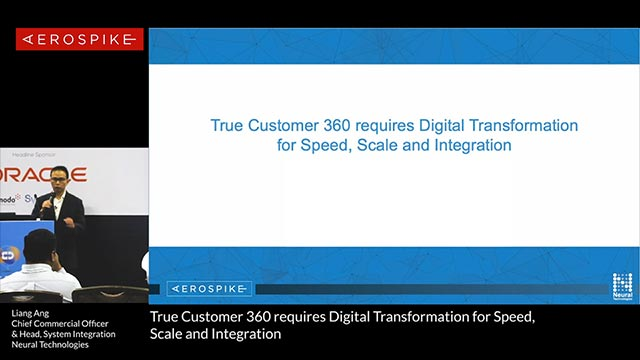 True Customer 360 requires Digital Transformation for Speed, Scale and Integration
