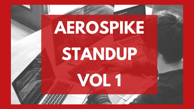 The Aerospike Standup Vol. 1