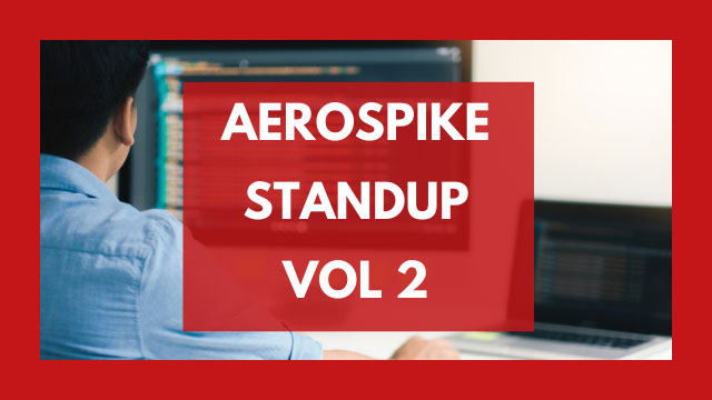 The Aerospike Standup Vol. 2