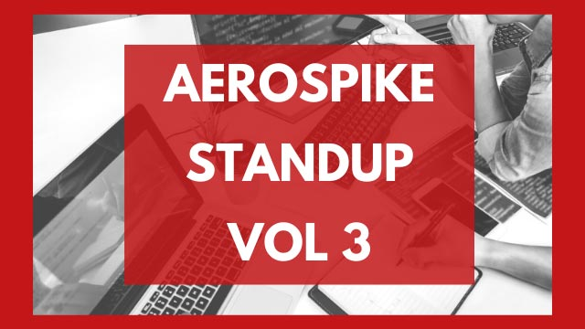 The Aerospike Standup Vol. 3
