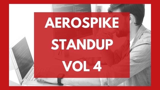 The Aerospike Standup Vol. 4
