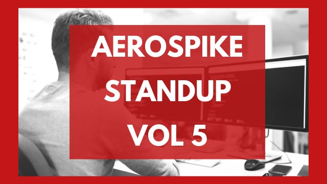 The Aerospike Standup Vol. 5