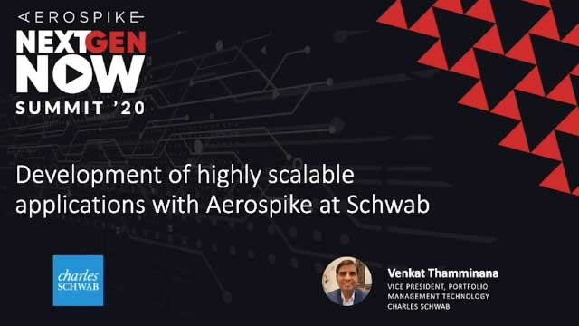 Developing highly scalable applications with Aerospike at Schwab