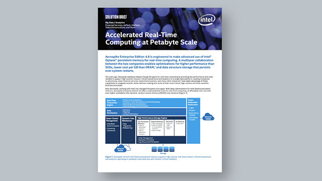 Intel Solution Brief: Accelerated Real-TimeComputing at Petabyte Scale
