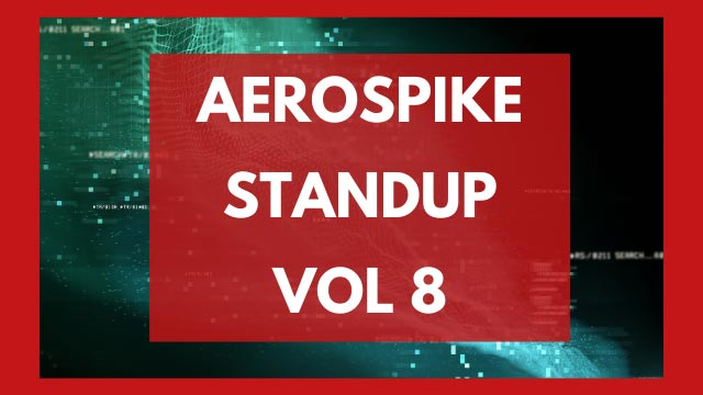 The Aerospike Standup Vol. 8