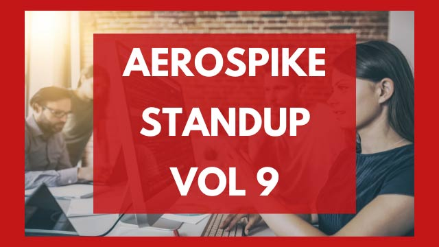 The Aerospike Standup Vol. 9