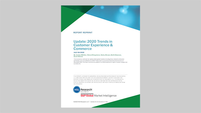 451 Research Report Reprint: Update: 2020 Trends in Customer Experience & Commerce