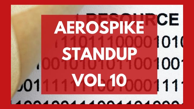 The Aerospike Standup Vol. 10