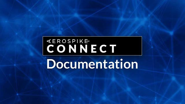 Aerospike Connect Documenation