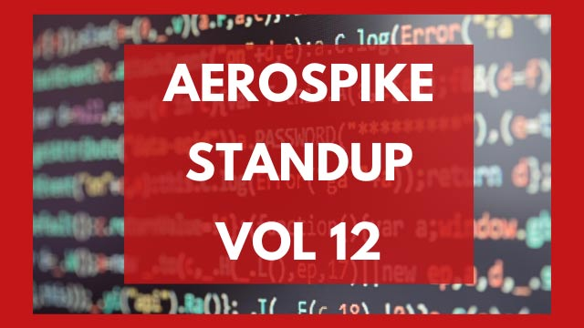 The Aerospike Standup Vol. 12