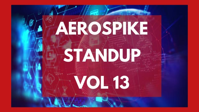 The Aerospike Standup Vol 13