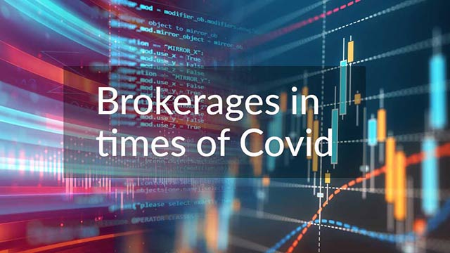 What's Going on in Brokerages in times of Covid