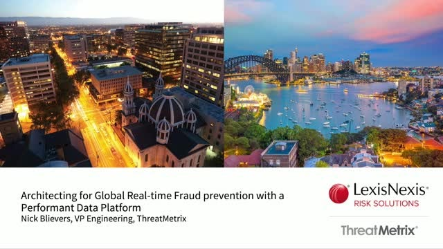 Architecting for Global Real-time Fraud prevention with a Performant Data Platform