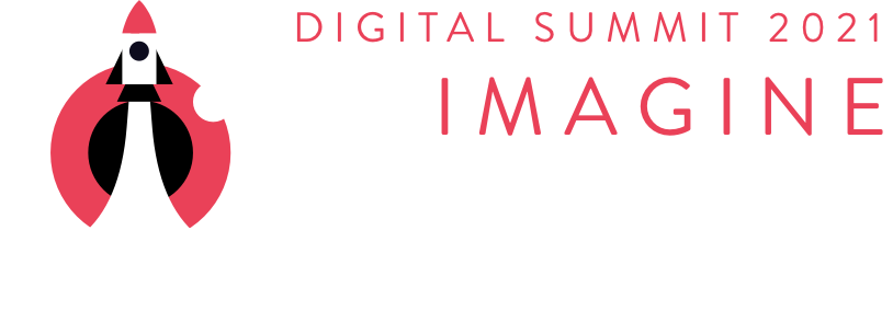 Digital Summit 2021 - Save the Date May 4-6, 2021