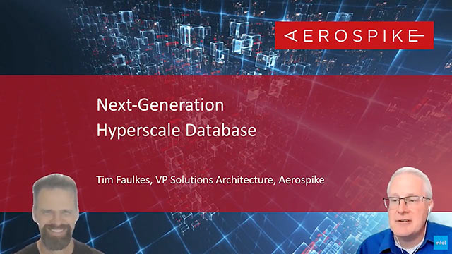 Next-Generation Hyperscale Database - Aerospike - Digital Transformation: Ep 29 | Intel Business