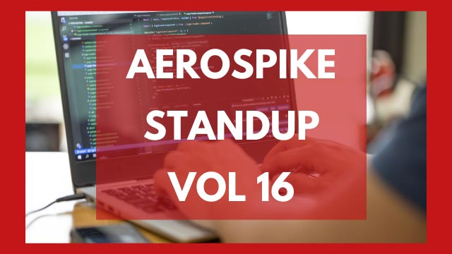 The Aerospike Standup Vol 16