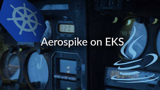 Aerospike on EKS