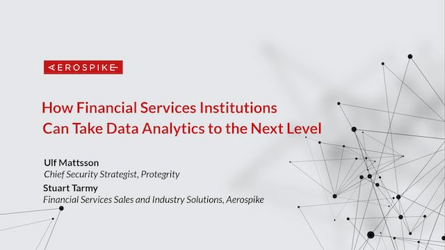Aerospike Interview - How Financial Services Institutions Can Take Data Analytic