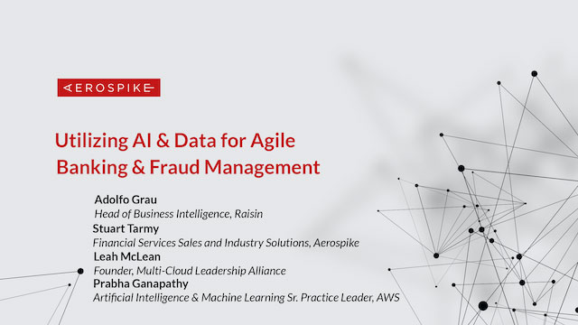 Utilizing AI & Data for Agile Banking & Fraud Management