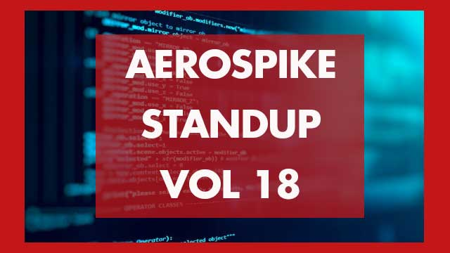 The Aerospike Standup Vol 18