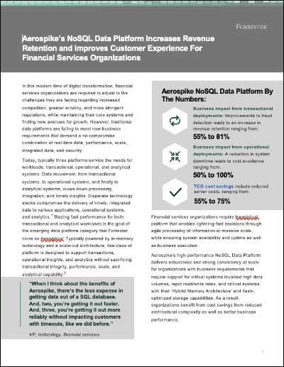 Forrester TEI Spotlight: Aerospike's NoSQL Data Platform Increases Revenue Retention and Improves Customer Experience For Financial Services Organizations